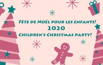 Fête de Noël des enfants / Children's Christmas Party